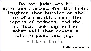 Quote Do Not Judge by Appearances